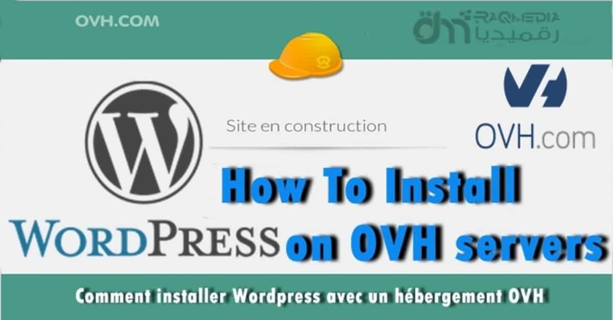 Free premium WordPress themes, how to install WordPress, installation wordpress ovh, Tutorials, WordPress, WordPress Themes, Comment créer un site internet Wordpress, WordPress Tutorials, OVH تنصيب الووردبريس على استضافة من