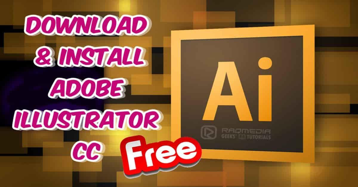 شرح تحميل وتثبيت برنامج Adobe Illustrator