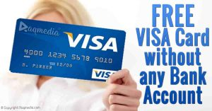 How to Get a Free VISA Card without Any Bank Account