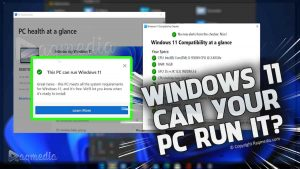 How To Check PC Is Compatible With Windows 11
